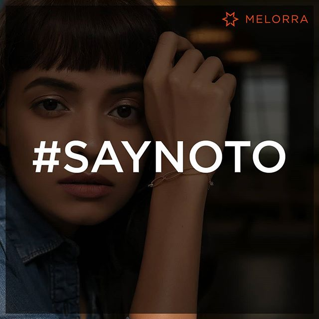 What's Your #SayNoTo Story? #Melorracontest