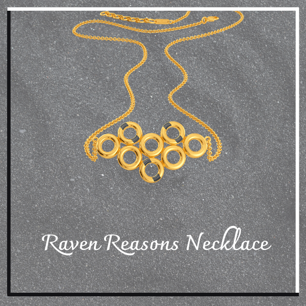 Raven reasons necklace