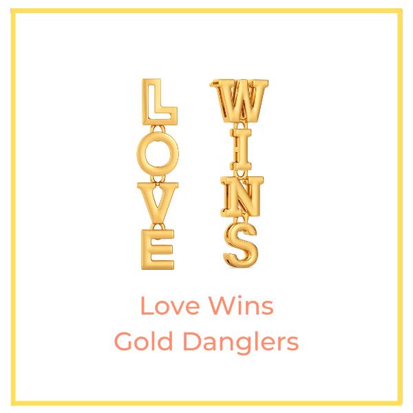 Love Wins Gold Danglers.