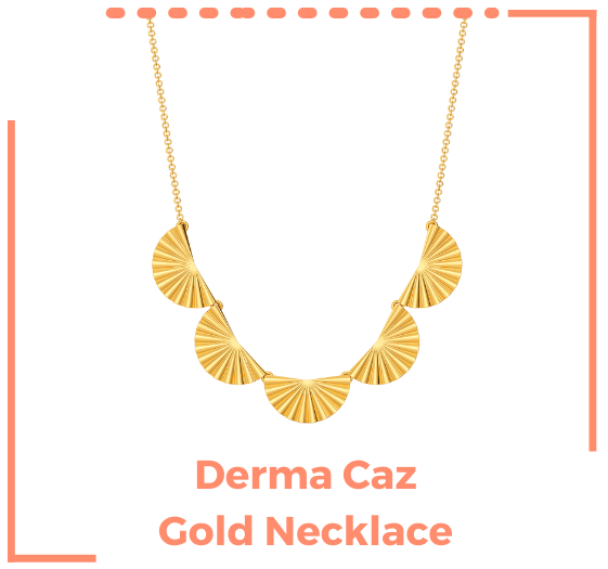 Firstly, check out the second skin collection gold jewellery