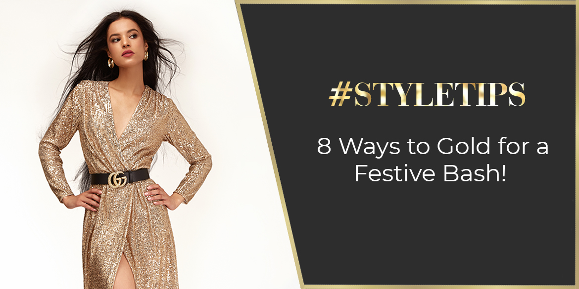 8 Ways to Gold for a Festive Bash!
